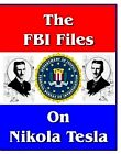 FBI Files On Nikola Tesla