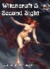 Witchcraft and Second Sight