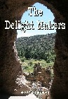 Delight Makers, The