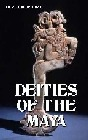 Deities of the Maya: REPRESENTATION OF DEITIES OF THE MAYA MANUSCRIPTS