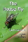 House Fly & How To Suppress It, The