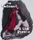 Madman and the Pirate