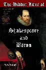 Hidden Lives of Shakespeare and Bacon