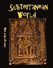 Subterranean World, The