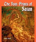 Foot-Prints of Satan : The Devil in History