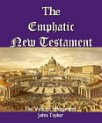 Emphatic New Testament, The