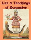 Life and Teachings of Zoroaster