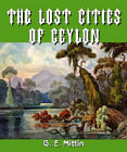 Lost Cities of Ceylon, The
