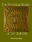 Power and Secret of the Jesuits