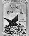 Secret Nostrums - A Book of Formulas