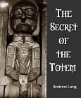 Secret of the Totem
