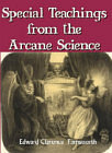 Special Teachings from the Arcane Science