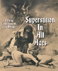 Superstition in All Ages - A Dying Confession of Jean Meslier