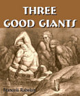 Three Good Giants