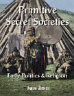 Primitive Secret Societies