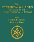Mystery of the Ages : Secret Doctrine of All Religions