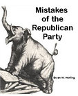Mistakes of the Republican Party
