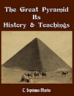 Great Pyramid: Its History and Teachings