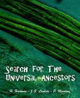 Search for the Universal Ancestors