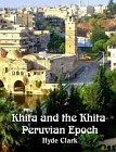 Khita and the Khita-Peruvian Epoch