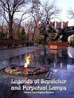 Legends of Sepulcher and Perpetual Lamps (Electronic Download Edition)