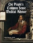 People's Common Sense Medical Adviser