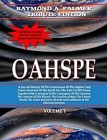 OAHSPE: The Wonder Book Of All Ages (Ray Palmer Tribute Edition)