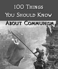 One Hundred Things You Should Know About Communism