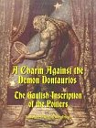 Gaulish Inscription of the Poitiers: A Charm Against the Demon Dontaurios