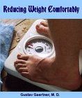 Reducing Weight Comfortably : The Dietic Treatment of Obesity