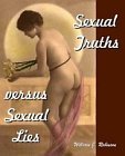 Sexual Truths Versus Sexual Lies