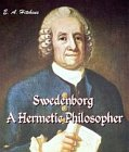 Swedenborg: A Hermetic Philosopher