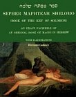Sepher Maphteah Shelomo : Book of the Key of Solomon