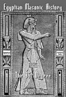 Egyptian Masonic History: The Ancient and 96th Degree: The Rite of Memphis