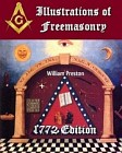 Illustrations of Masonry: Reprint of the Rare 1772 Preston Edition