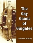 Gay Gnani of Gingalee or Discords of Devolution