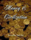 Money and Civilization: Monetary Laws and Systems