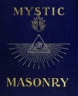Mystic Masonry: The Symbols of Freemasonry