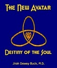New Avatar : The Destiny of the Soul