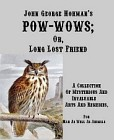 Pow-Wows :  Long Lost Friend