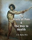 Study of Man and the Way to Health