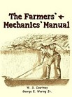 Farmer's and Mechanic's Manual