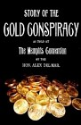 Story of the Gold Conspiracy