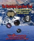 Mysterious Cyrus Reed Teed: The Hollow Earth as a Concave Sphere