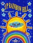 Up Rainbow Hill