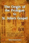 Origin of the Prologue to St. John's Gospel