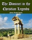 Dioscuri in the Christian Legends