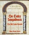 Codex Sangallensis: The Old Latin Gospels