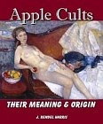 Apple Cults: Their Origin and Meaning