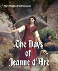 Days of Joan of Arc (Catherwood)
